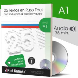 25 textos en ruso fácil + audio: Nivel A1 - Libro 1 (papel)
