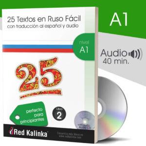 25 textos en ruso fácil + audio: Nivel A1 - Libro 2 (papel)