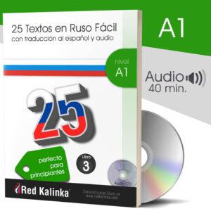 25 textos en ruso fácil + audio: Nivel A1 - Libro 3 (papel)