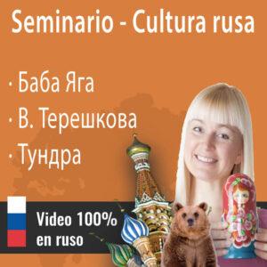 Seminario cultura rusa nº1: Baba Yaga || Valentina Tereshkova || La vida en la tundra