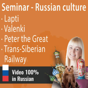 RUSSIAN CULTURE SEMINAR 2: TRADITIONAL FOOTWEAR || PETER THE GREAT || TRANS-SIBERIAN RAILWAY