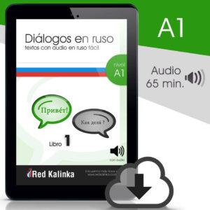 Diálogos en ruso fácil + audio: Nivel A1 (ebook)