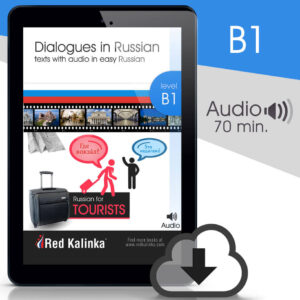 Russian for tourists. Dialogues + audio. Level B1 (ebook)