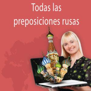 Lección intensiva: Todas las preposiciones rusas
