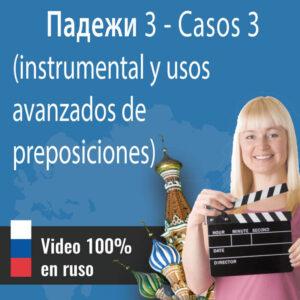 Lección intensiva en ruso: Casos III Падежи 3 (instrumental y usos avanzados de preposiciones)